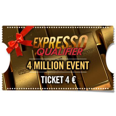 Ticket 4 € Expresso Qualifier - 4 Million Event KO para regalar