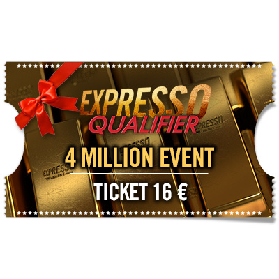 Ticket 16€ Expresso Qualifier - 4 Million Event KO para regalar
