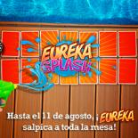 Eureka Splash
