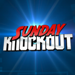 SUNDAY KNOCKOUT