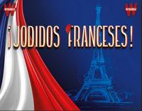 Jodidos Franceses