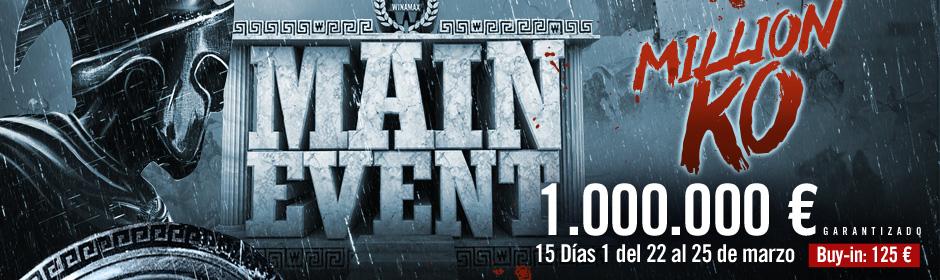 Main Event Million KO