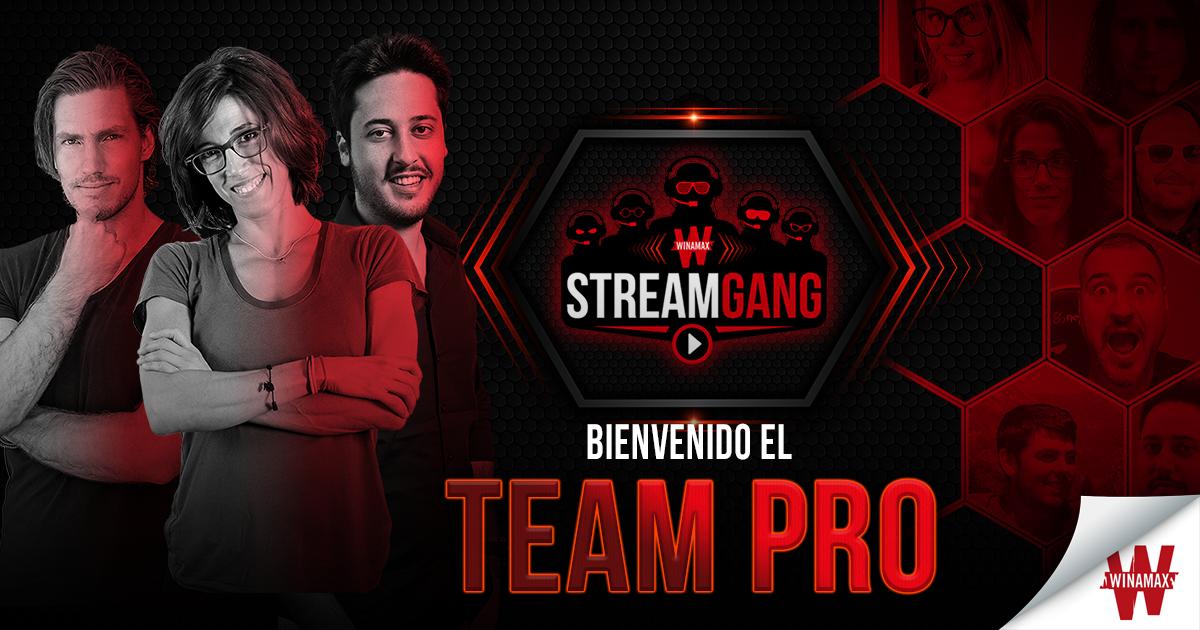 Stream Gang: el Team Pro se pone a los mandos