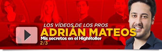 Adrian Mateos High Roller
