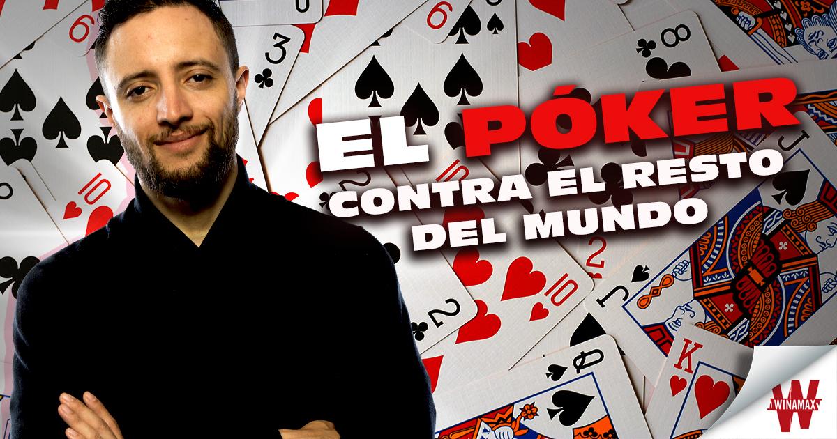 [Blog] El póker contra el resto del mundo